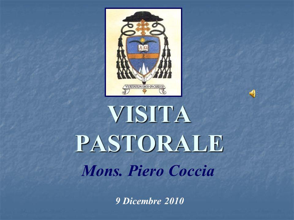 VISITA PASTORALE Mons. Piero Coccia 9 Dicembre 2010