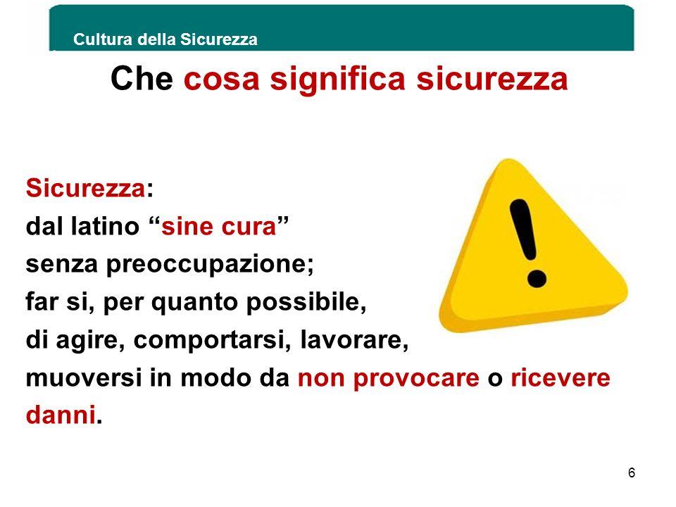 Cultura della Sicurezza 237 In caso di contaminazione con oggetto tagliente Favorire il sanguinamento e detergere con acqua e sapone.