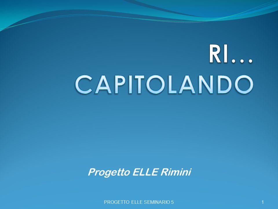 Progetto ELLE Rimini PROGETTO ELLE SEMINARIO 5 1
