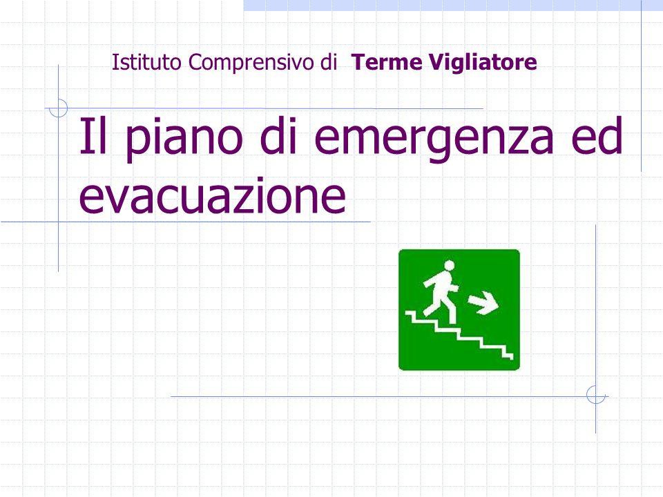 Il piano di emergenza ed evacuazione Istituto Comprensivo di Terme Vigliatore