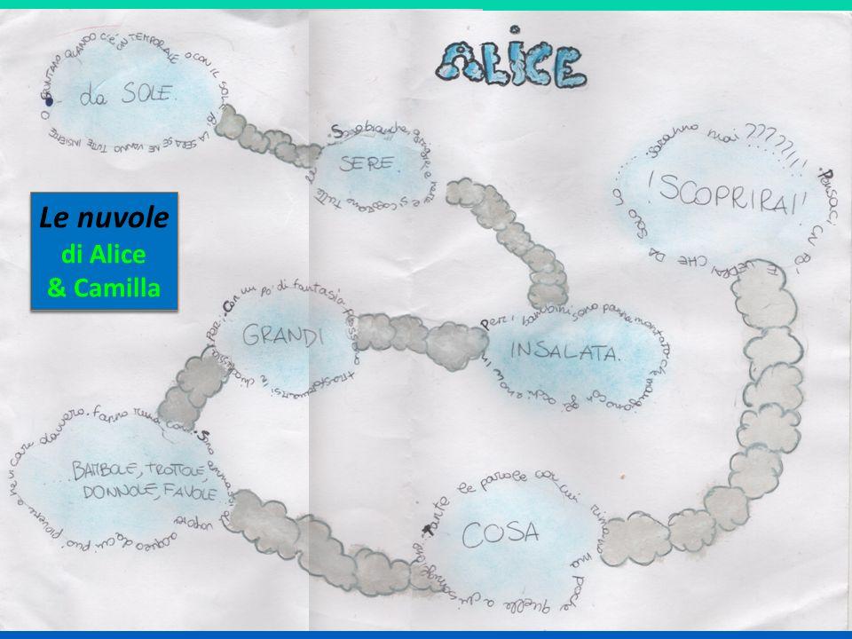 Le nuvole di Alice & Camilla Le nuvole di Alice & Camilla