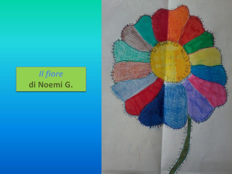 Il fiore di Noemi G. Il fiore di Noemi G.