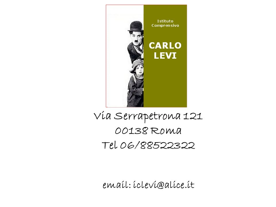Via Serrapetrona 121 00138 Roma Tel 06/88522322 email: iclevi@alice.it