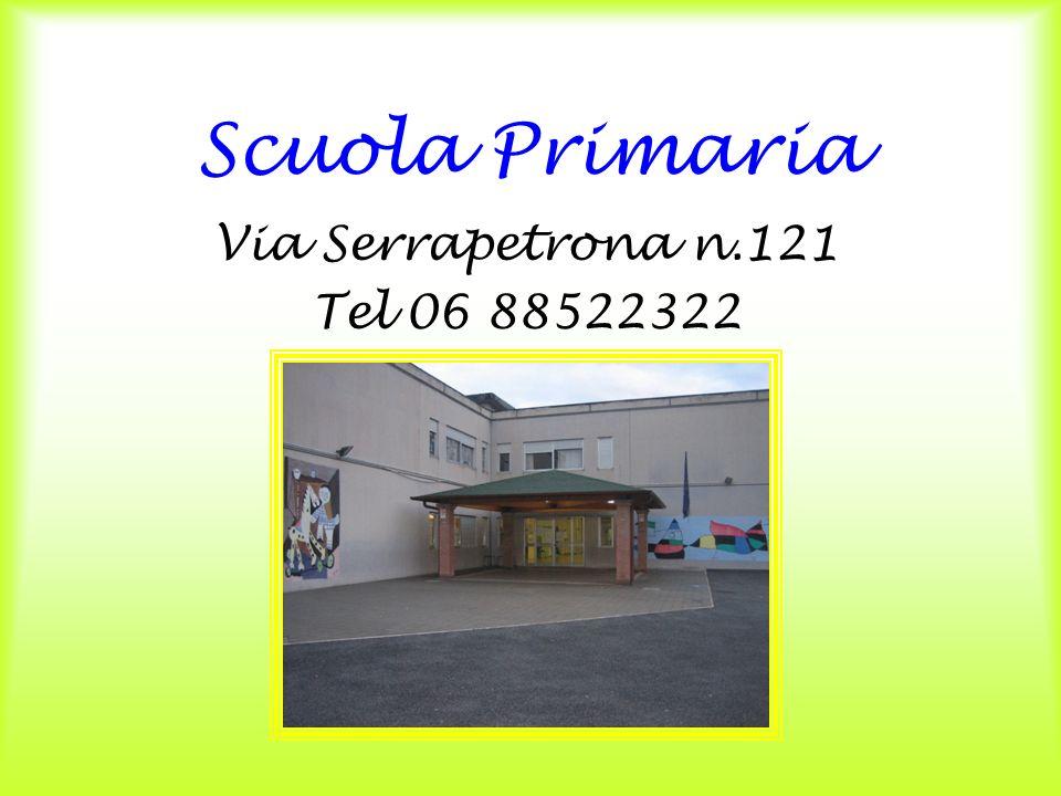 Scuola Primaria Via Serrapetrona n.121 Tel 06 88522322