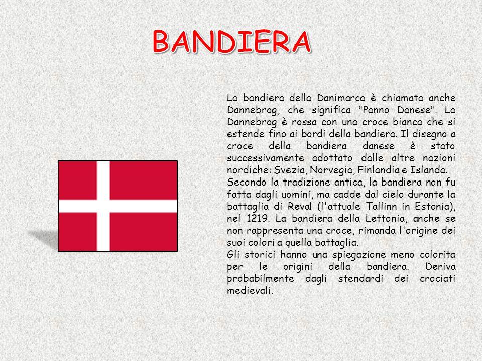 La bandiera della Danimarca è chiamata anche Dannebrog, che significa Panno Danese .