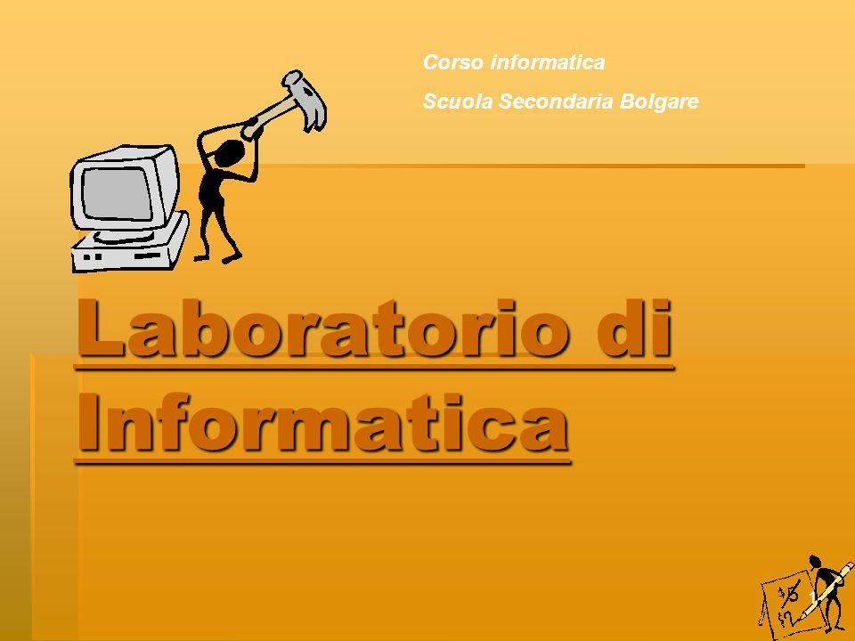 1 Laboratorio di Informatica Corso informatica Scuola Secondaria Bolgare