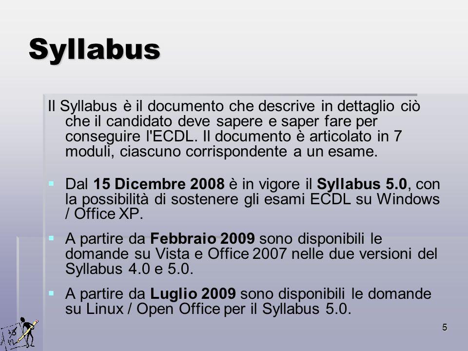 5 Syllabus Il Syllabus è il documento che descrive in dettaglio ciò che il candidato deve sapere e saper fare per conseguire l'ECDL. Il documento è ar