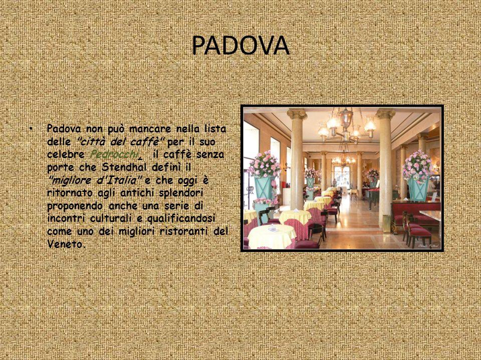 PADOVA Padova non può mancare nella lista delle