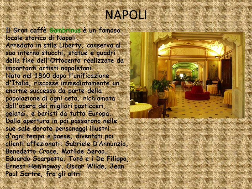 NAPOLI Il Gran caffè Gambrinus è un famoso locale storico di Napoli. Arredato in stile Liberty, conserva al suo interno stucchi, statue e quadri della