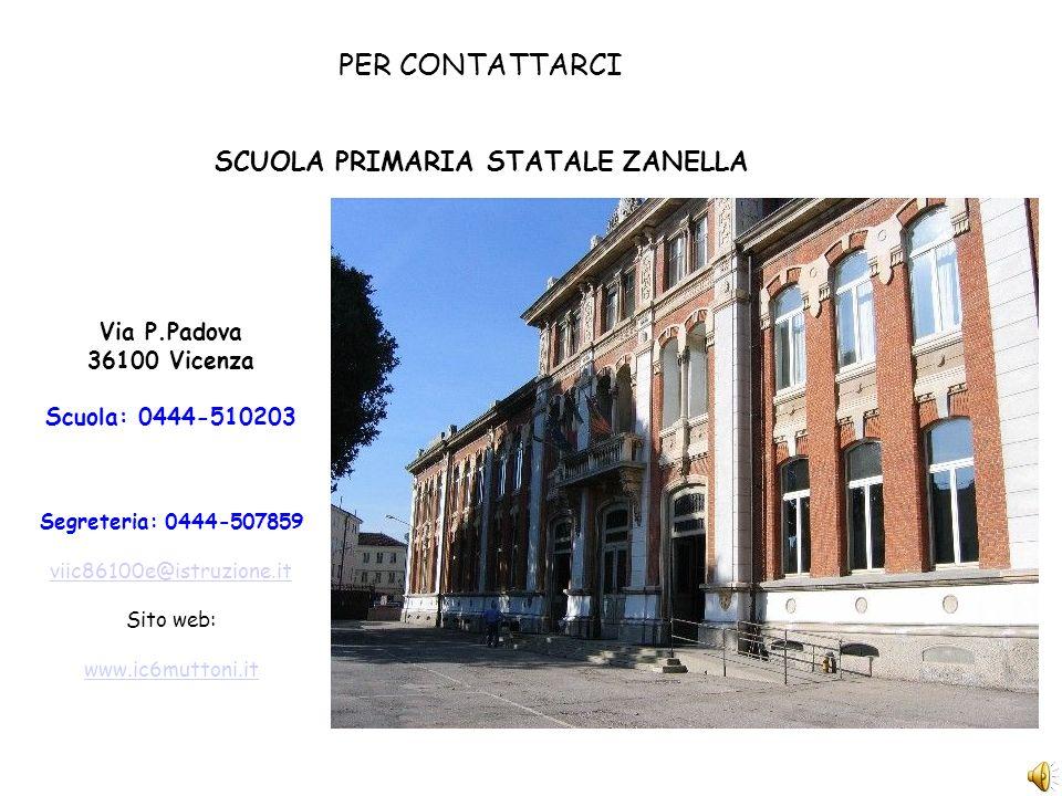 PER CONTATTARCI Via P.Padova 36100 Vicenza Scuola: 0444-510203 Segreteria: 0444-507859 viic86100e@istruzione.it Sito web: www.ic6muttoni.it SCUOLA PRI