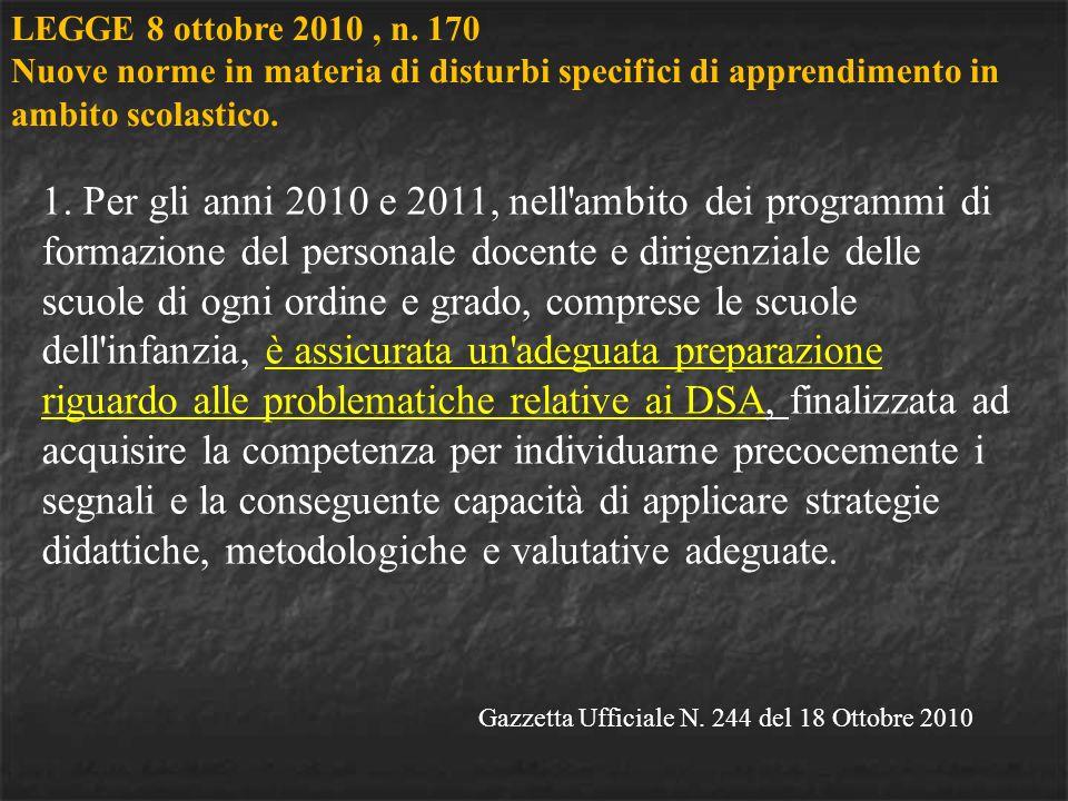 Gazzetta Ufficiale N. 244 del 18 Ottobre 2010 1.