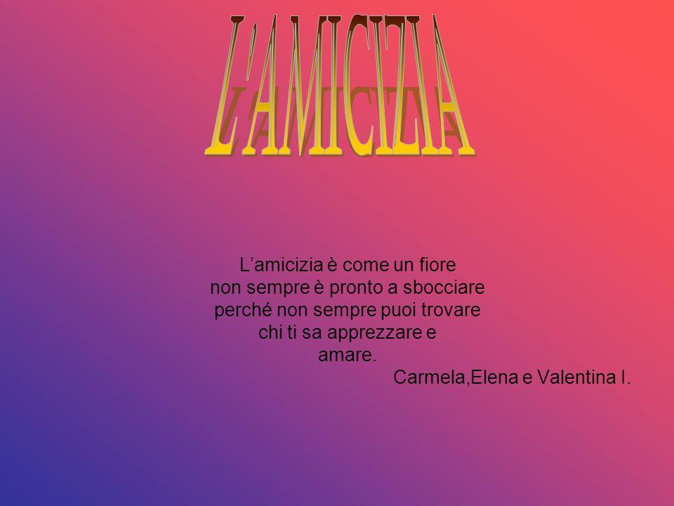 Lamore Lamore è una parola bella che ti nasce dal cuore, È una specie di profumo di fiori rosa.