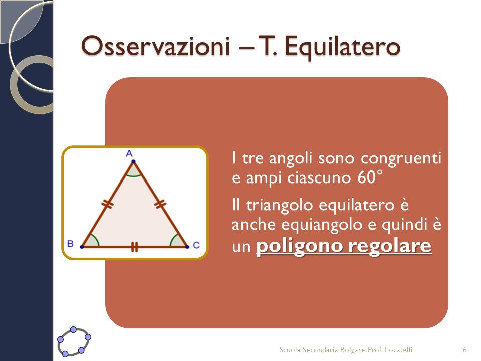Circocentro Il Circocentro è il punto di incontro degli assi È interno nel triangolo acutangolo È coincidente con il punto medio dellipotenusa nel triangolo rettangolo È esterno nel triangolo ottusangolo Scuola Secondaria Bolgare.