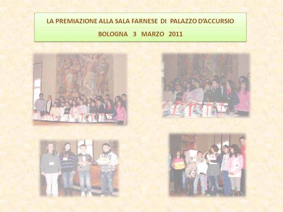 LA PREMIAZIONE ALLA SALA FARNESE DI PALAZZO DACCURSIO BOLOGNA 3 MARZO 2011