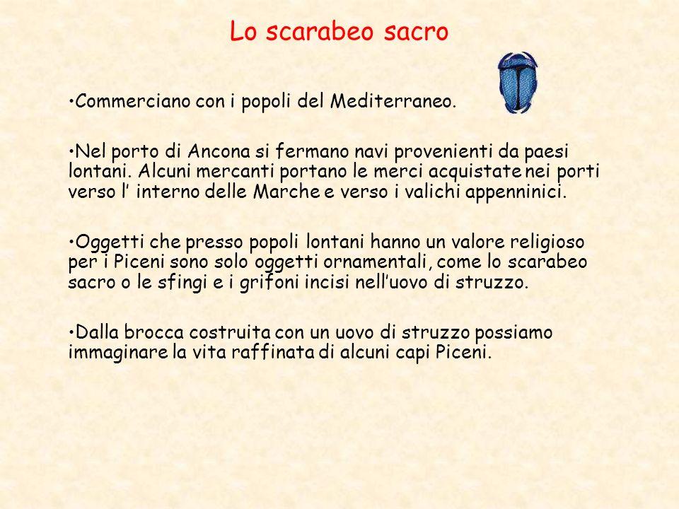 Lo scarabeo sacro Commerciano con i popoli del Mediterraneo. Nel porto di Ancona si fermano navi provenienti da paesi lontani. Alcuni mercanti portano