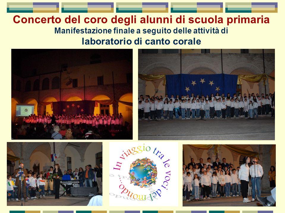 Concerto del coro degli alunni di scuola primaria Manifestazione finale a seguito delle attività di laboratorio di canto corale
