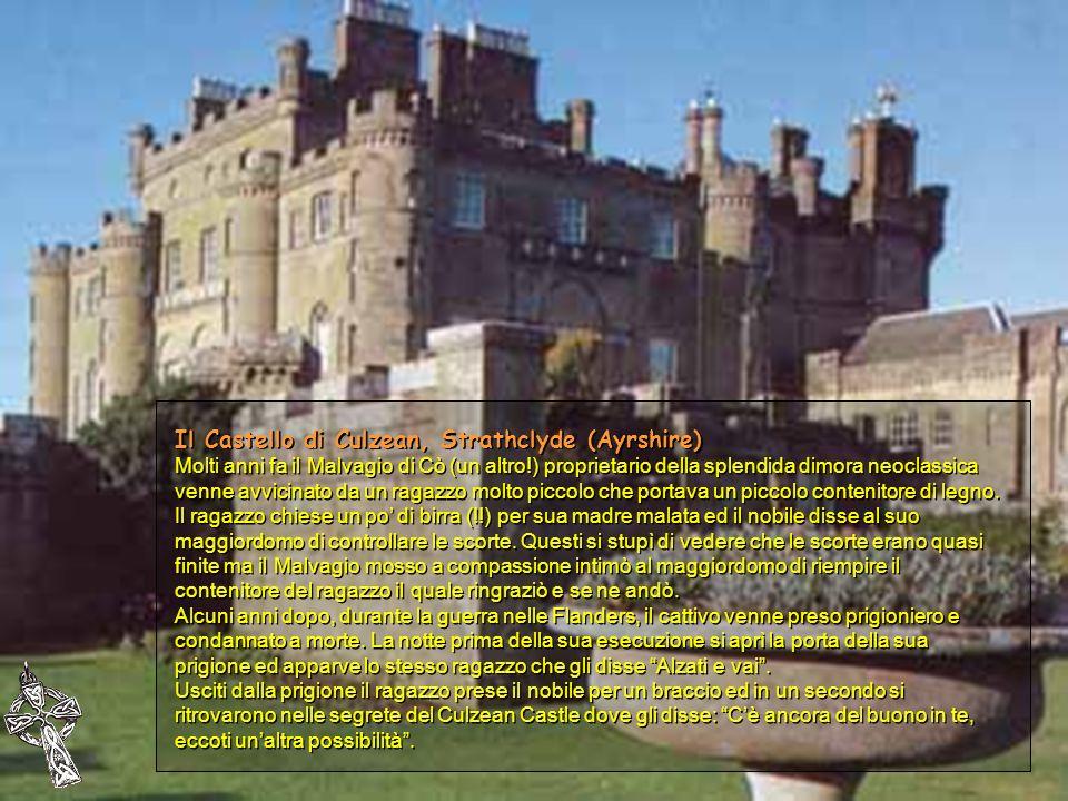 Il Castello di Culzean, Strathclyde (Ayrshire) Molti anni fa il Malvagio di Cò (un altro!) proprietario della splendida dimora neoclassica venne avvic