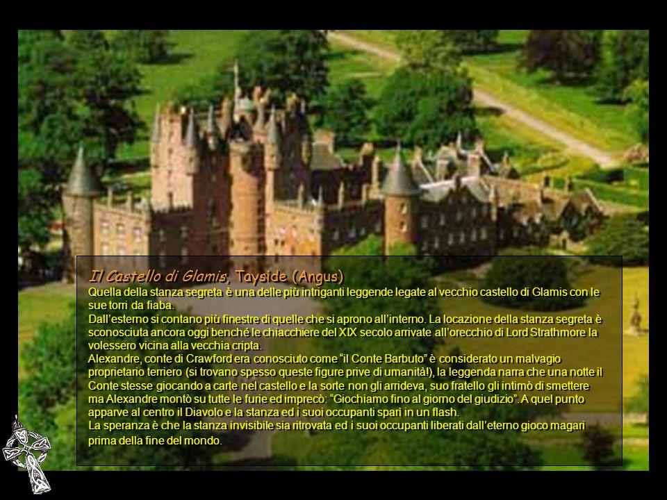 Il Castello di Glamis, Tayside (Angus) Quella della stanza segreta è una delle più intriganti leggende legate al vecchio castello di Glamis con le sue