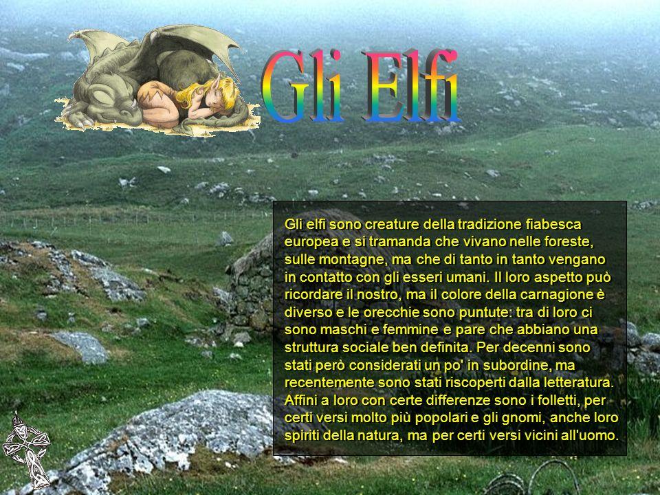 Gli elfi sono creature della tradizione fiabesca europea e si tramanda che vivano nelle foreste, sulle montagne, ma che di tanto in tanto vengano in c