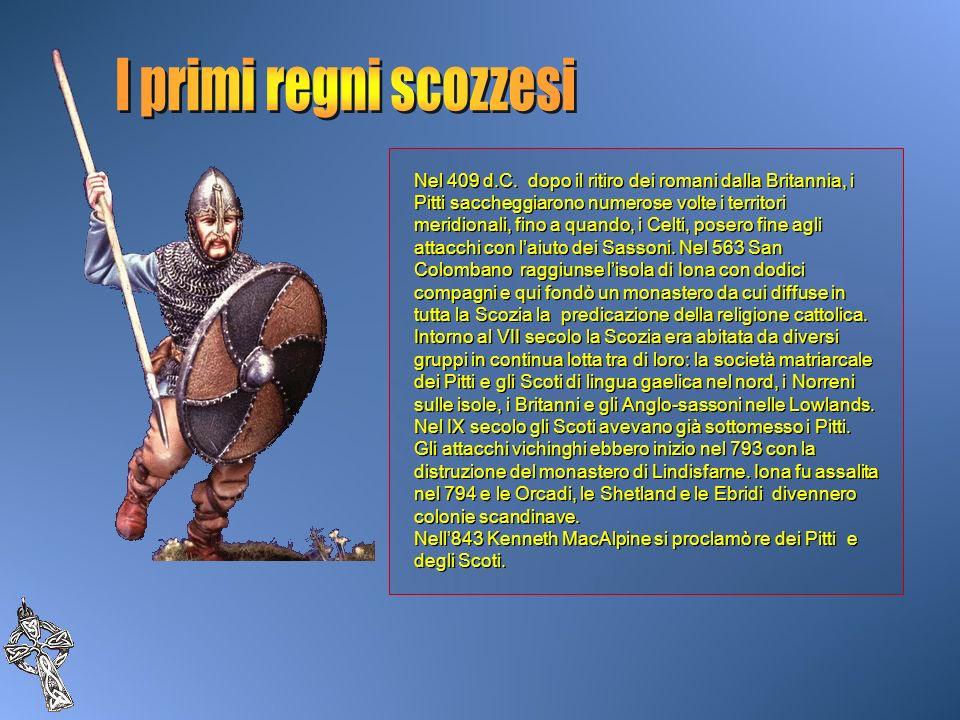 Nel 409 d.C. dopo il ritiro dei romani dalla Britannia, i Pitti saccheggiarono numerose volte i territori meridionali, fino a quando, i Celti, posero