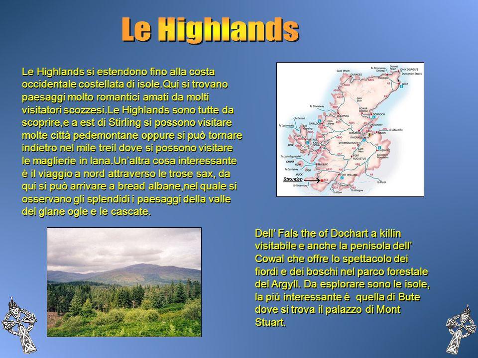Dell Fals the of Dochart a killin visitabile e anche la penisola dell Cowal che offre lo spettacolo dei fiordi e dei boschi nel parco forestale del Ar