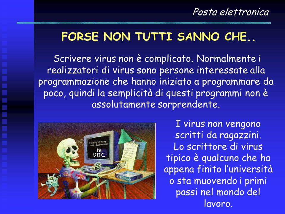 Posta elettronica TROJAN HORSE I Trojan horse sono software malevoli (malware) nascosti all'interno di programmi apparentemente utili, e che dunque l'