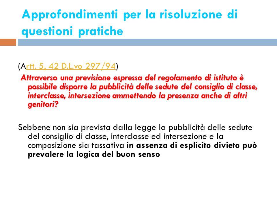 Approfondimenti per la risoluzione di questioni pratiche 14 (Artt. 5, 42 D.L.vo 297/94)rtt. 5, 42 D.L.vo 297/94 Attraverso una previsione espressa del