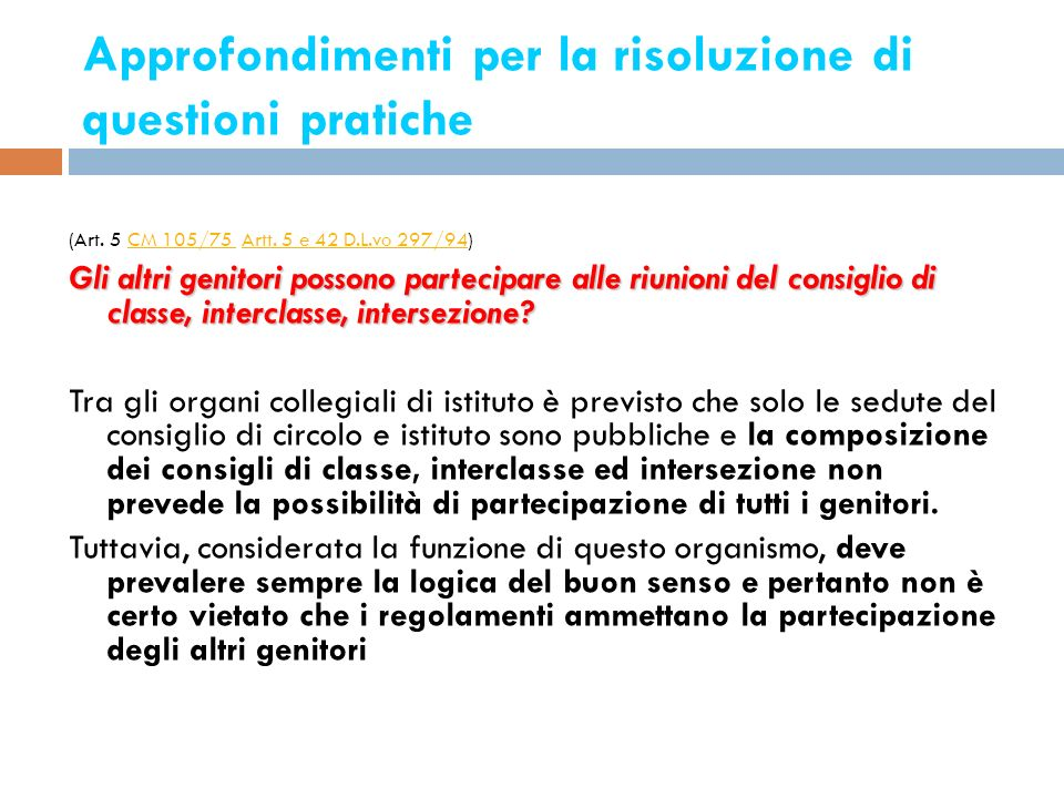 Approfondimenti per la risoluzione di questioni pratiche 16 (Art. 5 CM 105/75 Artt. 5 e 42 D.L.vo 297/94)CM 105/75 Artt. 5 e 42 D.L.vo 297/94 Gli altr