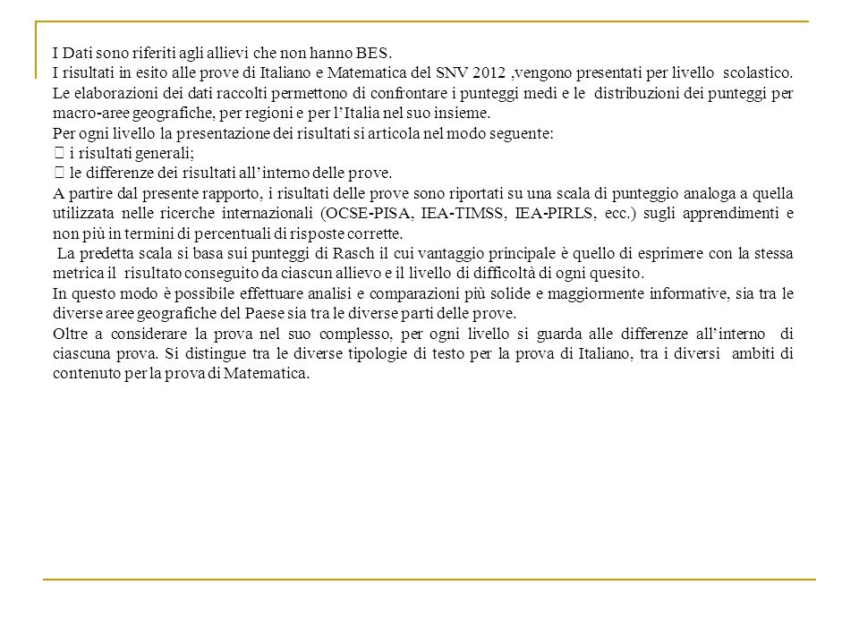 Istituzione scolastica nel suo complesso Classi/Istituto 1 1 Media del punteggio al netto delcheating 2 2 Differenza nei risultati rispetto a classi/scuole con background familiare simile 3 3 Punteggio Sicilia (61.2) 5 5 Punteggio Sud e Isole (62.1) 5 5 Punteggio Italia (67.3) 5 5 Cheating in percentuale 41903142080140,9-22,944,6% 41903142080244,1-19,78,3% 41903142080355,9-7,82,5% CTIC80600846,2-18,621,6% ITALIANO