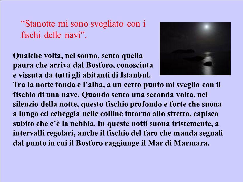 Sebastiano Pulvirenti sepulvi@libero.it 18 Stanotte mi sono svegliato con i fischi delle navi.
