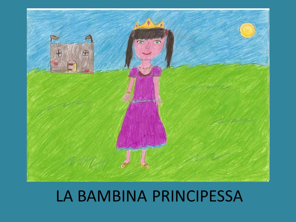 LA BAMBINA PRINCIPESSA