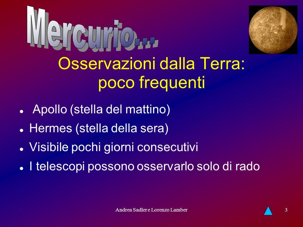 Andrea Sadler e Lorenzo Lamber4 Superficie Crateri minori di 10 km e superiori ai 200 km Caloris: diametro 1400 km è il punto più caldo di mercurio
