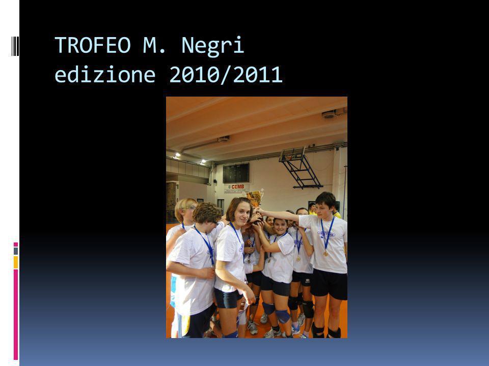TROFEO M. Negri edizione 2010/2011
