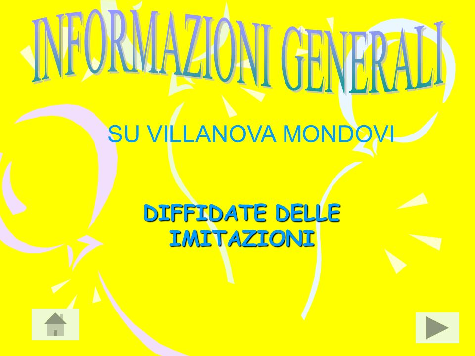 DIFFIDATE DELLE IMITAZIONI SU VILLANOVA MONDOVI