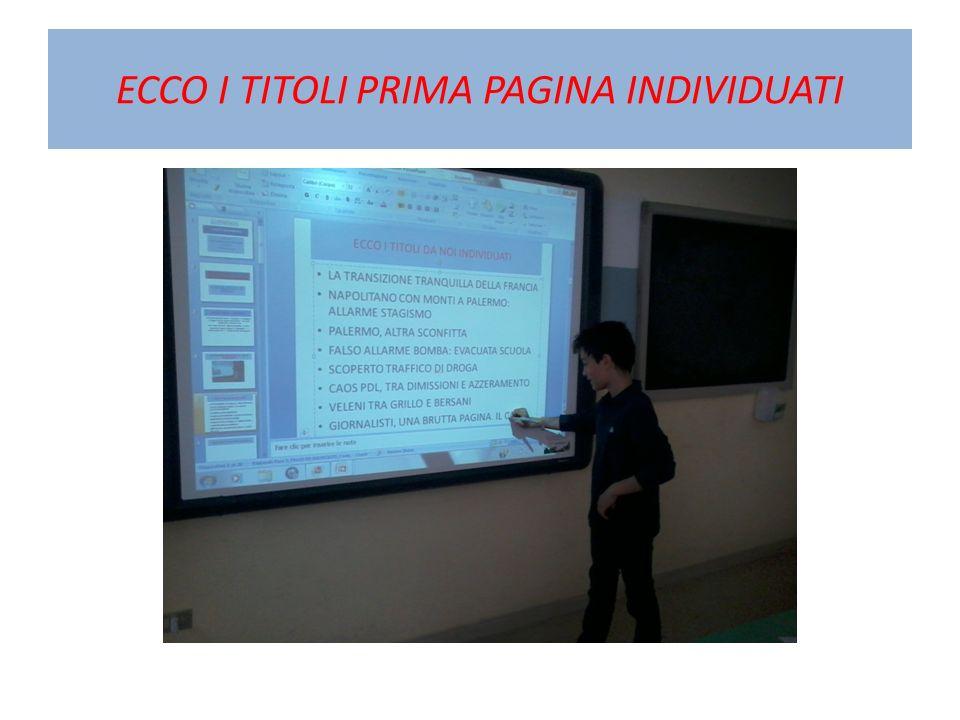 ECCO I TITOLI PRIMA PAGINA INDIVIDUATI