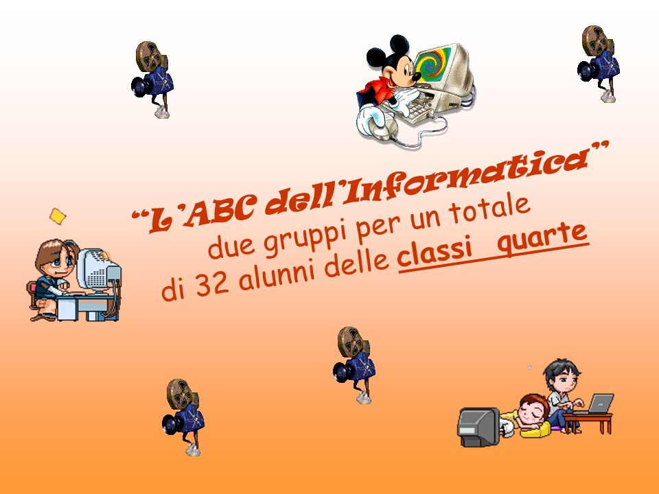 LABC dellInformatica due gruppi per un totale di 32 alunni delle classi quarte