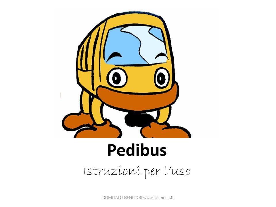 Pedibus Istruzioni per luso COMITATO GENITORI www.iczanella.it