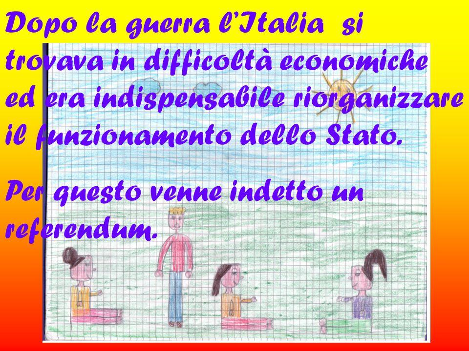 Dopo la guerra lItalia si trovava in difficoltà economiche ed era indispensabile riorganizzare il funzionamento dello Stato. Per questo venne indetto