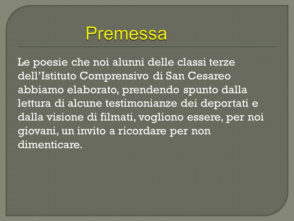 Le poesie che noi alunni delle classi terze dellIstituto Comprensivo di San Cesareo abbiamo elaborato, prendendo spunto dalla lettura di alcune testim