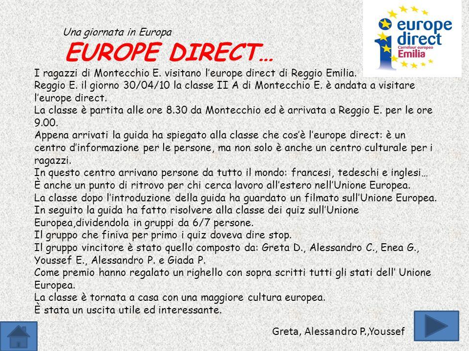 Una giornata in Europa EUROPE DIRECT… I ragazzi di Montecchio E.