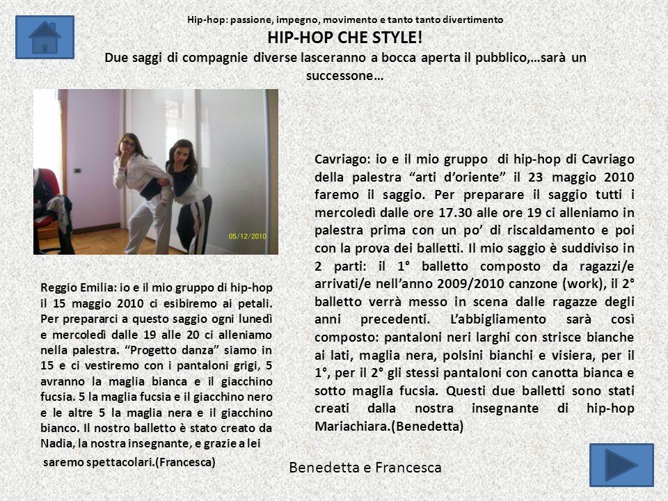 Reggio Emilia: io e il mio gruppo di hip-hop il 15 maggio 2010 ci esibiremo ai petali.