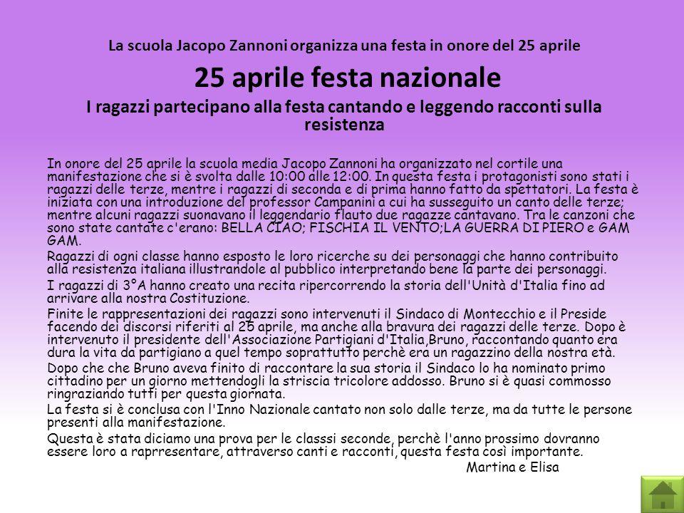 La scuola Jacopo Zannoni organizza una festa in onore del 25 aprile 25 aprile festa nazionale I ragazzi partecipano alla festa cantando e leggendo rac