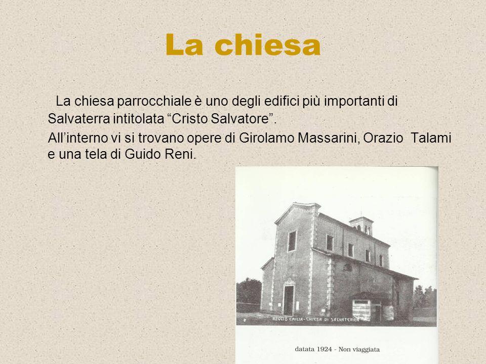 La chiesa La chiesa parrocchiale è uno degli edifici più importanti di Salvaterra intitolata Cristo Salvatore. Allinterno vi si trovano opere di Girol