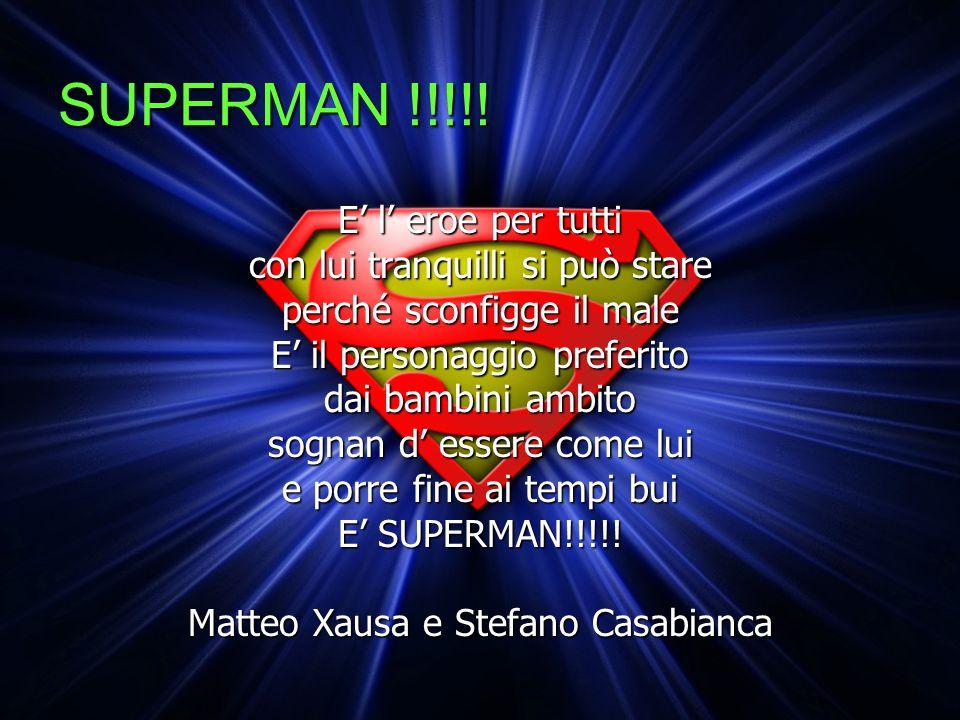 SUPERMAN !!!!.