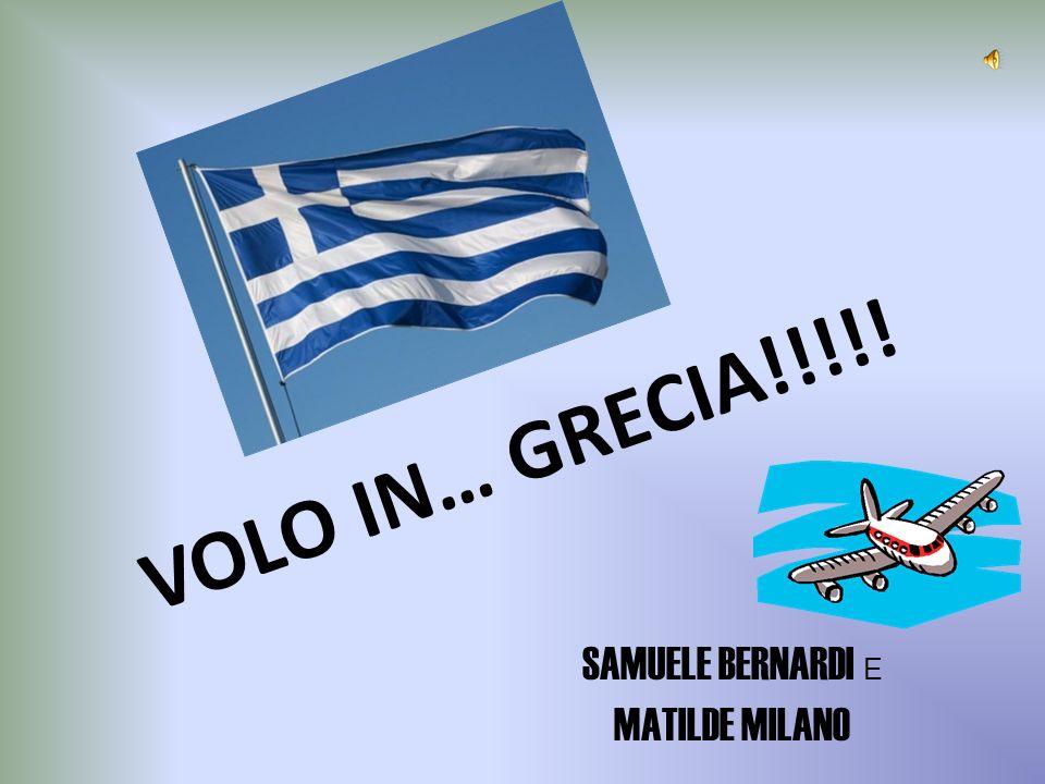 VOLO IN… GRECIA!!!!! SAMUELE BERNARDI E MATILDE MILANO