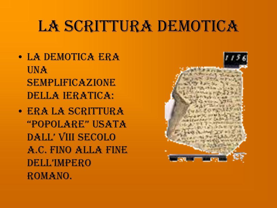 Lo ieratico Lo ieratico era un geroglifico corsivo più veloce, ma non si poteva usare sulla pietra.