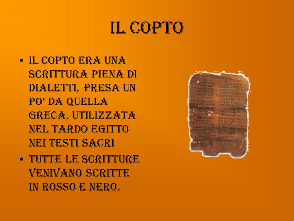 La scrittura demotica La demotica era una semplificazione della ieratica: era la scrittura popolare usata dall VIII secolo a.C. fino alla fine dellimp