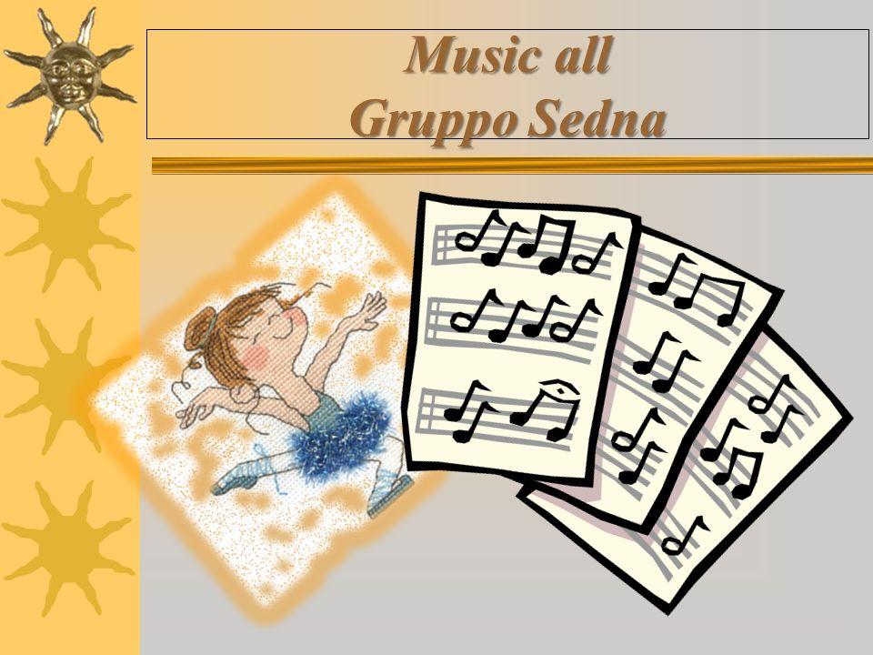 Music all Gruppo Sedna