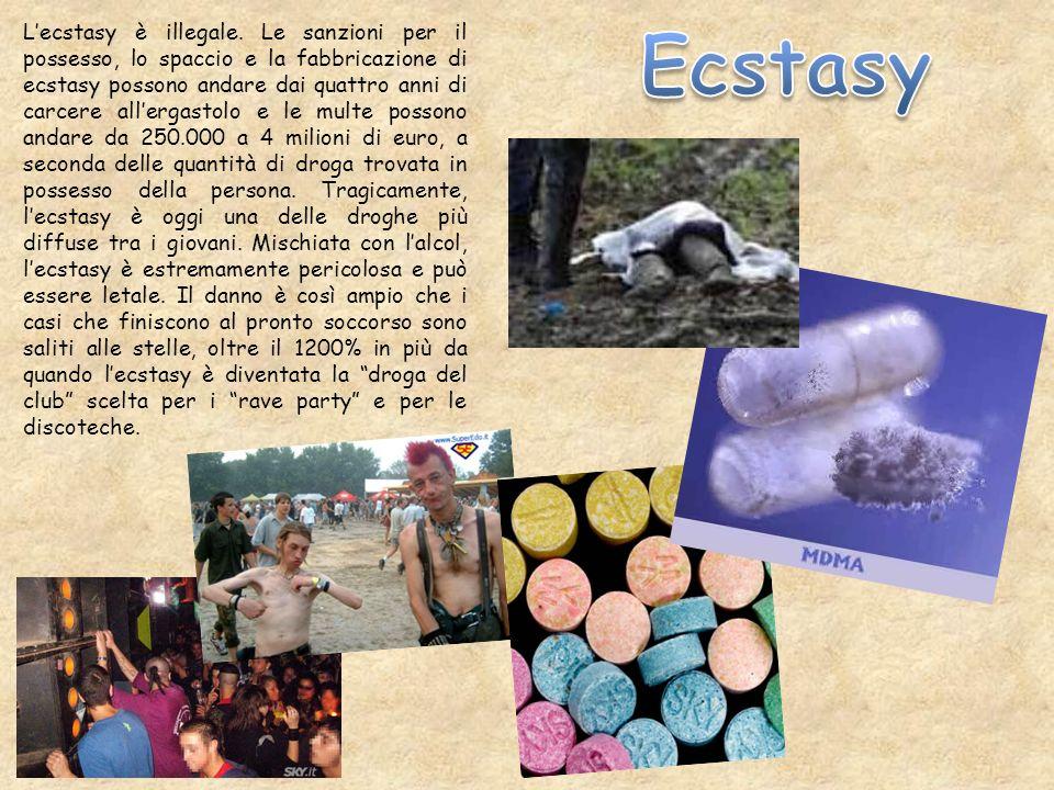 Lecstasy è illegale. Le sanzioni per il possesso, lo spaccio e la fabbricazione di ecstasy possono andare dai quattro anni di carcere allergastolo e l