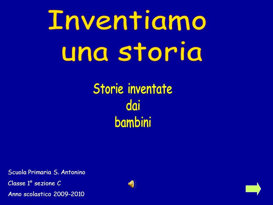 Scuola Primaria S. Antonino Classe 1° sezione C Anno scolastico 2009-2010